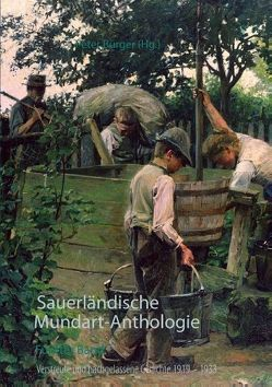 Sauerländische Mundart-Anthologie V von Bürger,  Peter