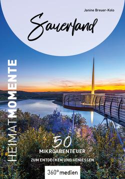 Sauerland – HeimatMomente von Breuer-Kolo,  Janine