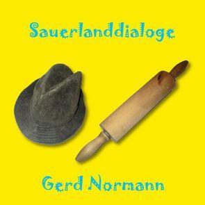 Sauerlanddialoge von Normann,  Gerd
