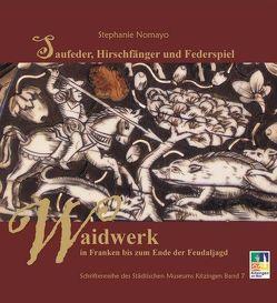 Saufeder, Hirschfänger und Federspiel von Feisel,  Reinhard, Müller,  Siegfried, Nomayo,  Stephanie