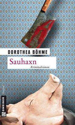 Sauhaxn von Böhme,  Dorothea