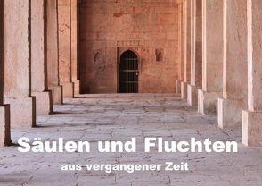 Säulen und Fluchten aus vergangener Zeit (Posterbuch DIN A2 quer) von Kimmig,  Angelika