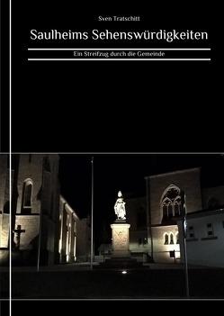 Saulheims Sehenswürdigkeiten von Tratschitt,  Sven