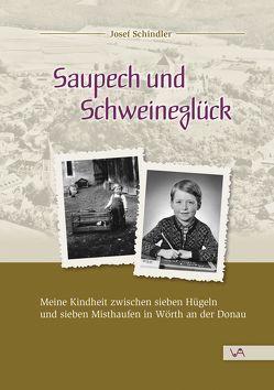 Saupech und Schweineglück von Schindler,  Josef