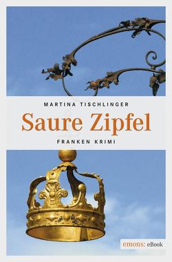 Saure Zipfel von Tischlinger,  Martina