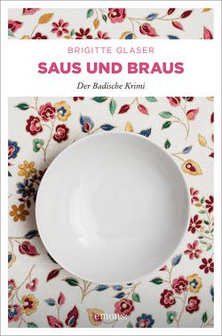 Saus und Braus von Glaser,  Brigitte