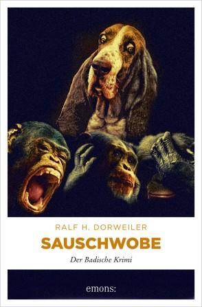 Sauschwobe! von Dorweiler,  Ralf H