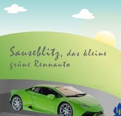 Sauseblitz, das kleine grüne Rennauto von Ziegler-Salzmann,  Rosmarie