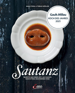 Sautanz von Müller,  Tobias, Stiegl,  Max