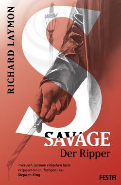Savage/Der Ripper von Laymon,  Richard