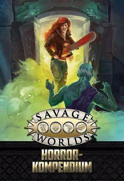Savage Worlds – Horror-Kompendium von Wade-Williams,  Paul
