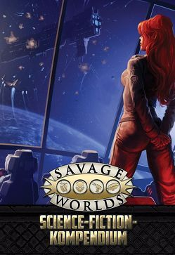Savage Worlds – Sci-Fi-Kompendium von Wade-Williams,  Paul