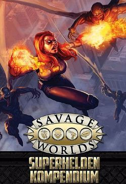 Savage Worlds – Superhelden-Kompendium von Hensley,  Shane