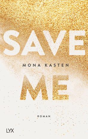 Save Me von Kasten,  Mona