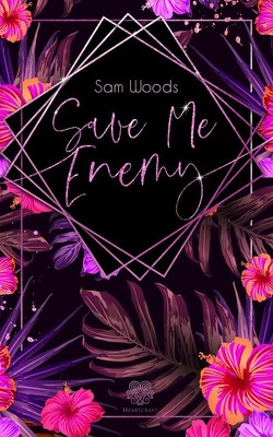 Save Me Enemy (Dark Romance) von Woods,  Sam