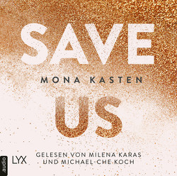 Save Us von Karas,  Milena, Kasten,  Mona, Koch,  Michael-Che