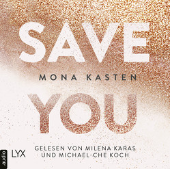 Save You von Karas,  Milena, Kasten,  Mona, Koch,  Michael-Che