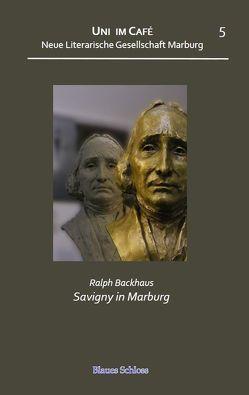 Savigny in Marburg von Backhaus,  Ralph