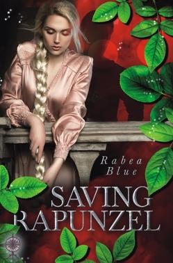 Saving Rapunzel von Blue,  Rabea