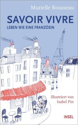 Savoir-vivre von Pin,  Isabel, Rousseau,  Murielle