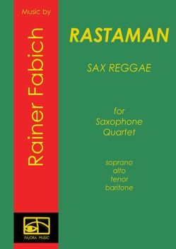 Sax Reggae / Rastaman – Reggae for Saxophone Quartet von Fabich,  Dr. Rainer