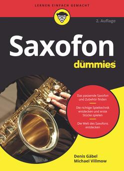 Saxofon für Dummies von Gäbel,  Denis, Villmow,  Michael