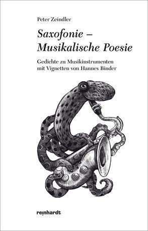 Saxofonie – Musikalische Poesie von Zeindler,  Peter