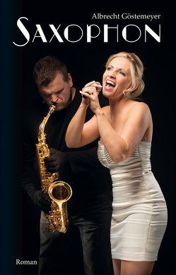 Saxophon von Göstemeyer,  Albrecht