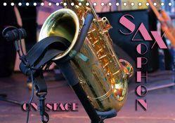 SAXOPHON – on stage (Tischkalender 2019 DIN A5 quer) von Bleicher,  Renate