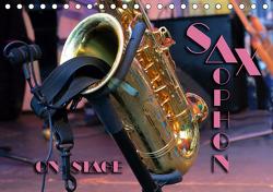 SAXOPHON – on stage (Tischkalender 2021 DIN A5 quer) von Bleicher,  Renate