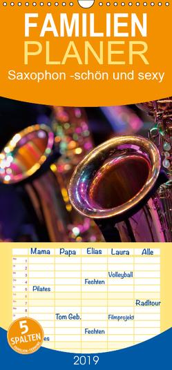 Saxophon – schön und sexy – Familienplaner hoch (Wandkalender 2019 , 21 cm x 45 cm, hoch) von Roder,  Peter