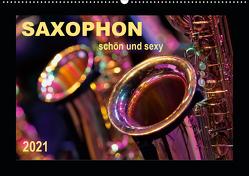Saxophon – schön und sexy (Wandkalender 2021 DIN A2 quer) von Roder,  Peter