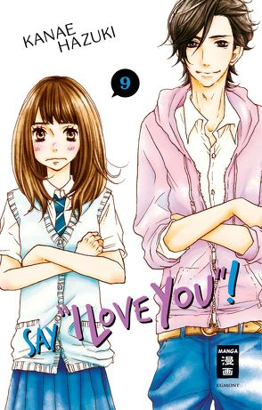 "Say ""I love you""! 09 von Hammond,  Monika, Hazuki,  Kanae"