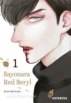 Sayonara Red Beryl 1 von Bachernegg,  Martin, Michinoku,  Atami