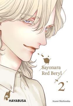 Sayonara Red Beryl 2 von Bachernegg,  Martin, Michinoku,  Atami
