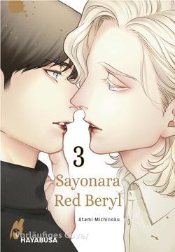 Sayonara Red Beryl 3 von Bachernegg,  Martin, Michinoku,  Atami