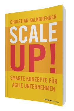 SCALE UP! von Kalkbrenner,  Christian