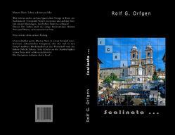 Scalinata von Orfgen,  Rolf G