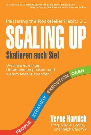 SCALING UP Skalieren auch Sie! von Nikolai,  Ladanyi, Ralph,  Chromik, Varnish,  Verne