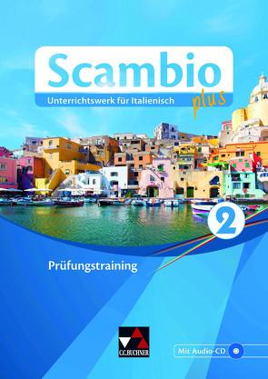 Scambio plus / Scambio plus Prüfungstraining 2 von Bentivoglio,  Antonio, Bernhofer,  Verena