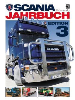 Scania Jahrbuch 2006 von Jacoby,  Felix
