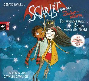 Scarlet und der Zauberschirm — Die wundersame Reise durch die Nacht von Braun,  Anne, Burnell,  Cerrie, Gawlich,  Cathlen
