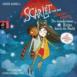 Scarlet und der Zauberschirm — Die wundersame Reise durch die Nacht von Burnell,  Cerrie, Gawlich,  Cathlen
