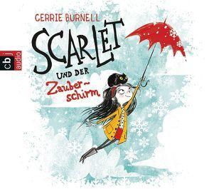 Scarlet und der Zauberschirm von Braun,  Anne, Burnell,  Cerrie, Gawlich,  Cathlen