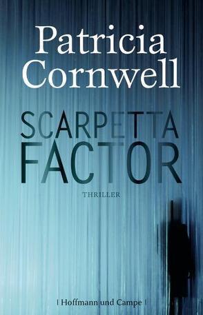 Scarpetta Factor von Cornwell,  Patricia, Dufner,  Karin
