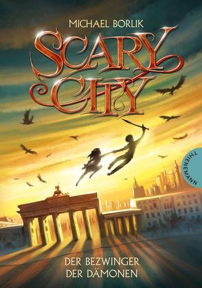 Scary City 3: Der Bezwinger der Dämonen von Borlik,  Michael, Meinzold,  Maximilian