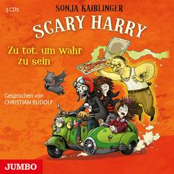 Scary Harry. Zu tot um wahr zu sein von Kaiblinger,  Sonja, Rudolf,  Christian
