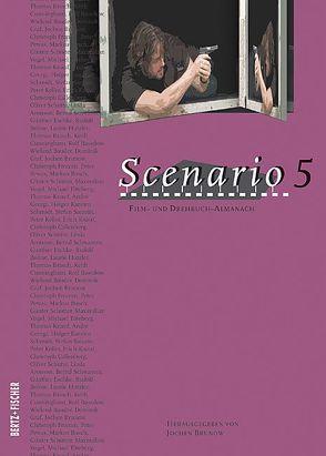 Scenario 5 von Brunow,  Jochen