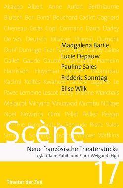 SCÈNE 17 von Rabih,  Leyla-Claire, Weigand,  Frank