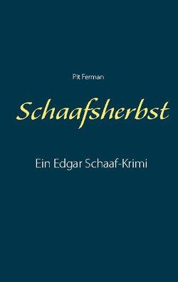 Schaafsherbst von Ferman,  Pit